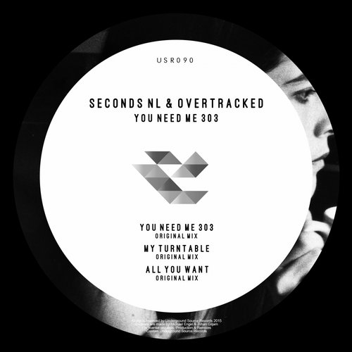 Overtracked, Seconds NL - You Need Me 303 [USR 090]