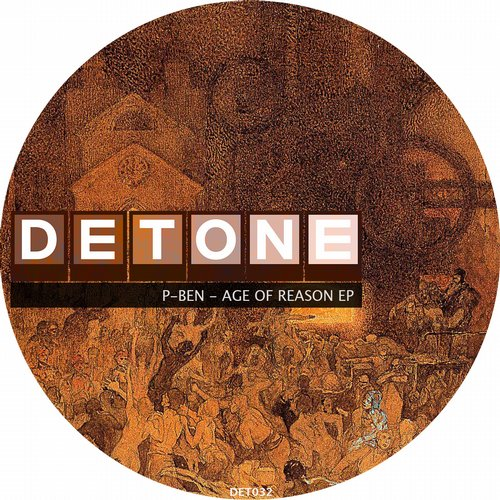 P-Ben - Age of Reason EP [DET033]