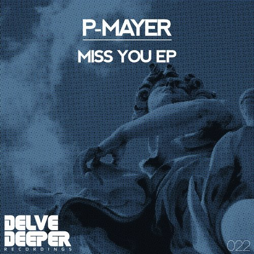 P-Mayer - Miss You EP [DELVE 022]