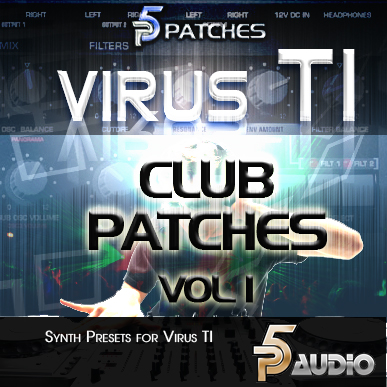 P5 Audio Electronic Club Patches Vol.1 For Virus TI