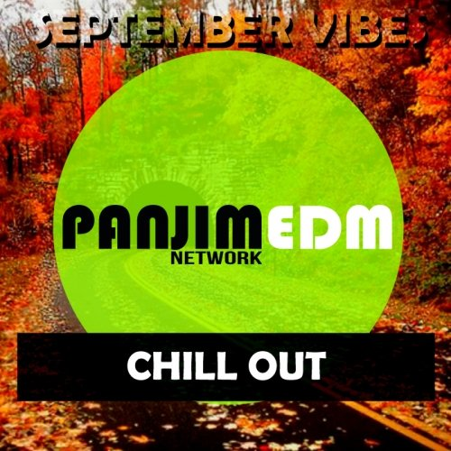 PANJIM EDM Network Chill Out / September Vibes