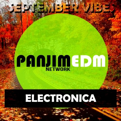 PANJIM EDM Network Electronica / September Vibes