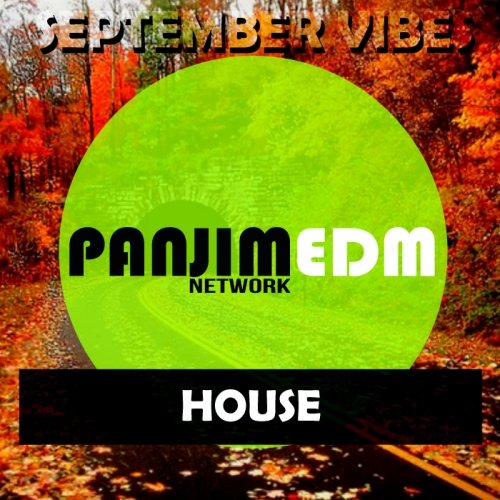 PANJIM EDM Network HOUSE / September Vibes