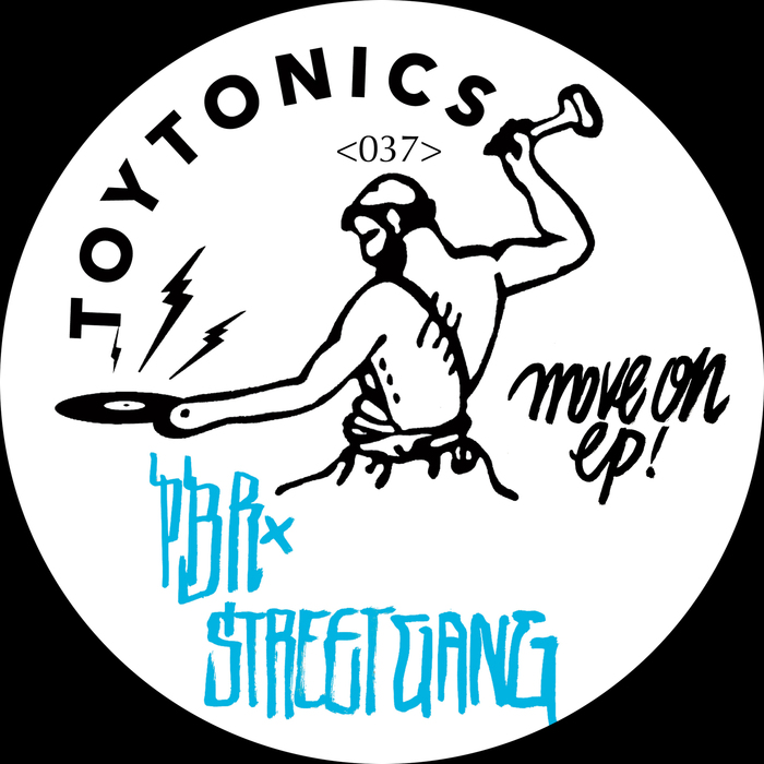PBR Streetgang - Move On EP [TOYT037]