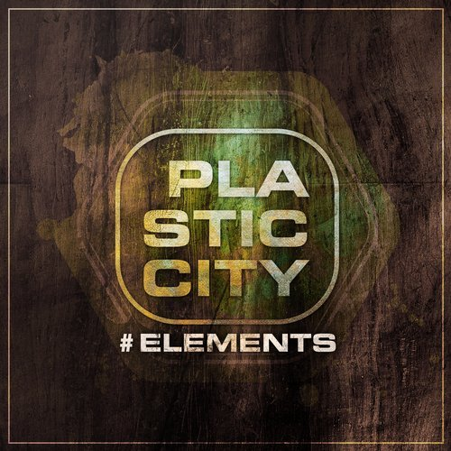 VA - Plastic City #elements [PLAC1034]