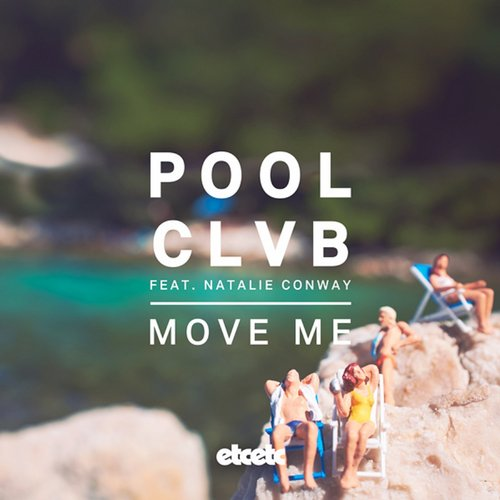 POOLCLVB feat. Natalie Conway - Move Me [ETCETCD5188]