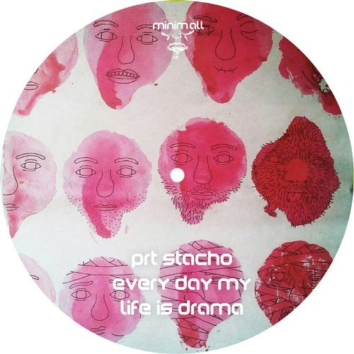 PRT Stacho - Every Day My Life Is Drama [MINIMALL215]