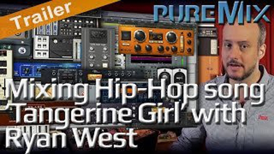 PUREMIX Mixing Hip-Hop Song Tangerine Girl with Ryan TUTORiAL