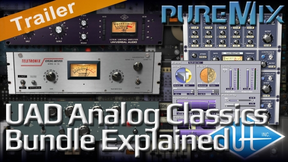 PUREMIX UAD Analog Classics Bundle Explained TUTORiAL