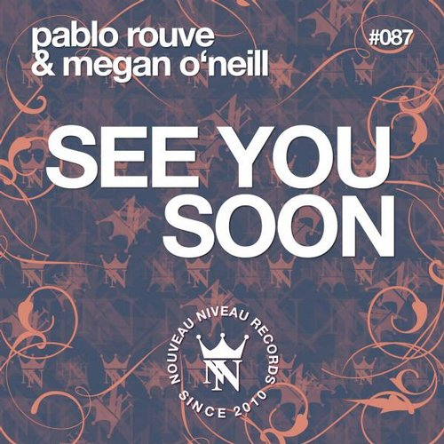 Pablo Rouve, Megan ONeill - See You Soon [4056813002225]