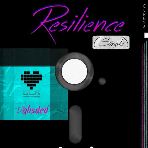 Palisded - Resilience - Single [CLR026]