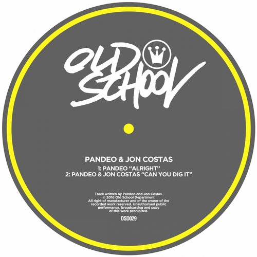 Pandeo - Alright / Can You Dig It [OSD029]