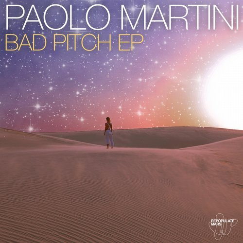 Paolo Martini – Bad Pitch EP [RPM026] [WAV]