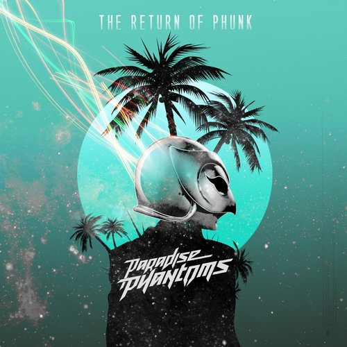 Paradise Phantoms - Thee Return Of Phunk [CSM 47]
