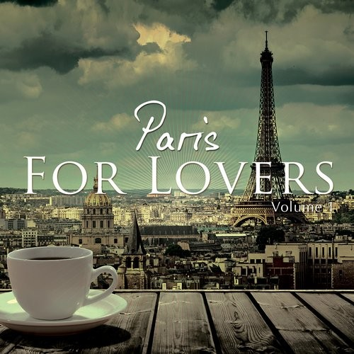 VA - Paris For Lovers, Vol. 1 (Finest Chill House & Lounge Beats Selection) [KB116]