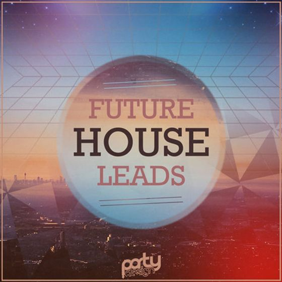 Party Design Future House Leads WAV MiDi