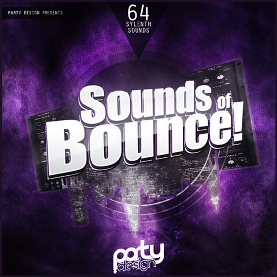 Party Design Sounds Of Bounce! For SYLENTH1