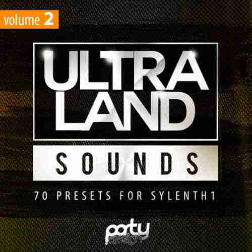 Party Design Ultra Land Sounds Vol 2 For Sylenth1