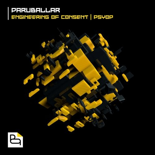 Paruballar - Engineering Of Consent / Psyop [BNR004]