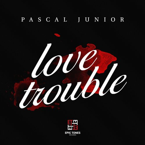 Pascal Junior - Love Trouble [PJLT01]