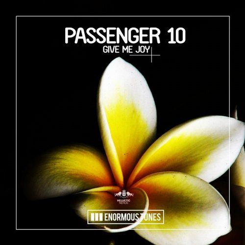 Passenger 10 - Give Me Joy [ETR278]