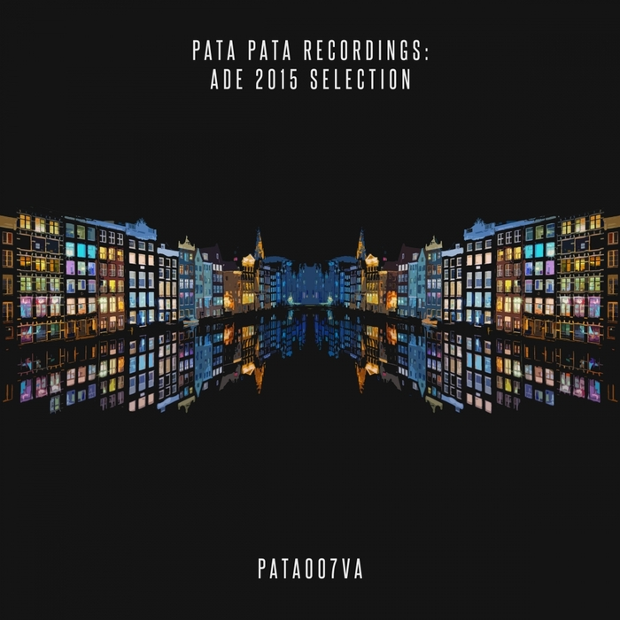 Pata Pata Recordings ADE 2015 Selection