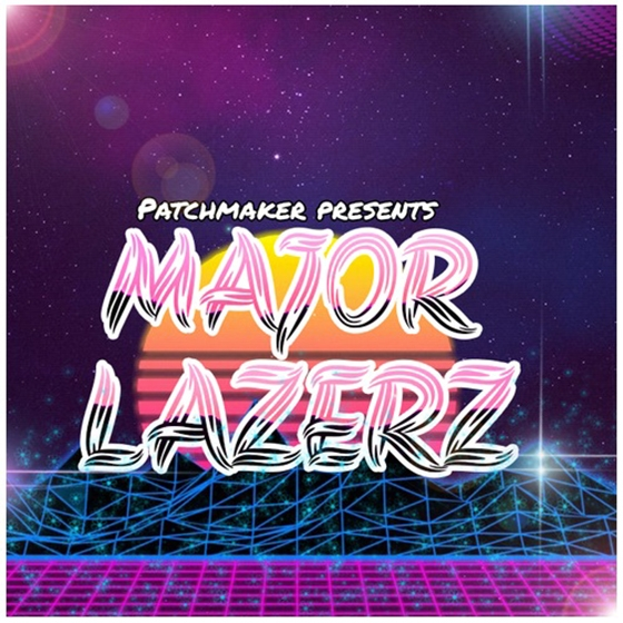 Patchmaker MAJOR LAZERZ For NATiVE iNSTRUMENTS MASSiVE AND LENNAR DiGiTAL SYLENTH1