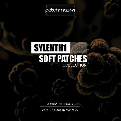 Patchmaster Sylenth1 Soft Patches Collection