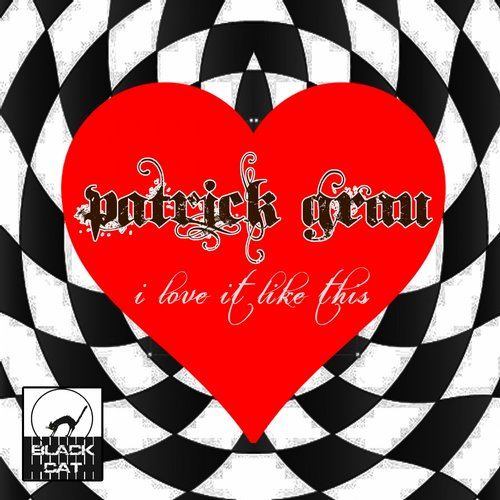 Patrick Grau - I Love It Like This [BC 104]