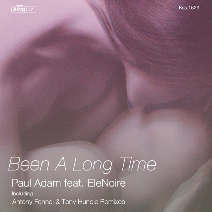 Paul Adam Feat Elenoire - Been A Long Time [KSS 1529]