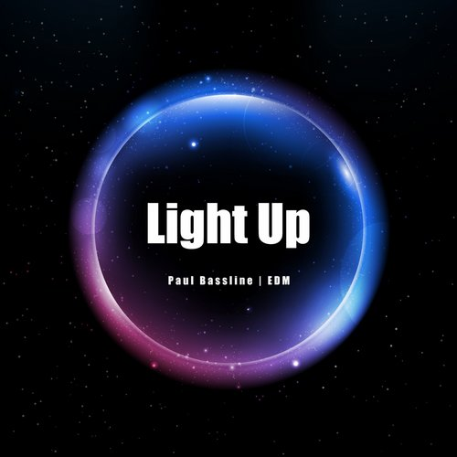 Paul Bassline - Light Up - Single [ED1433385370]