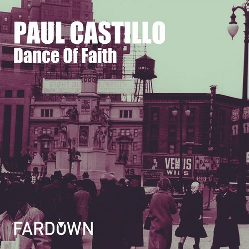 Paul Castillo - Dance Of Faith [FDR095]