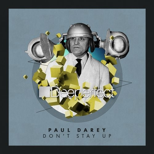 Paul Darey – Don't Stay Up [DPE1181]