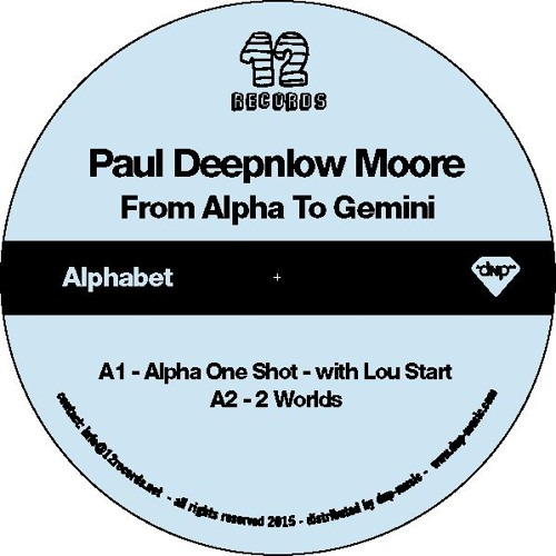 Paul Deepnlow Moore – From Alpha To Gemini [12R14]