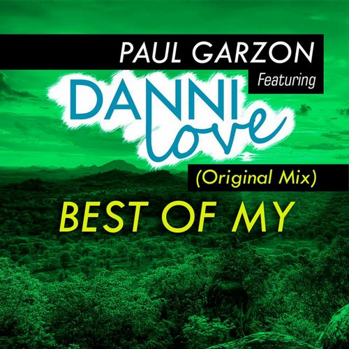 Paul Garzon, Danni Love - Best Of My (Original Mix) [PTR032]