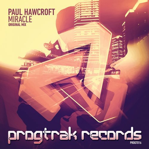 Paul Hawcroft - Miracle [PROGTO16]