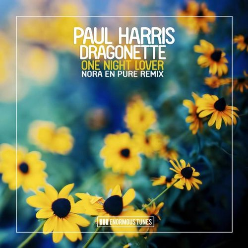 Paul Harris, Dragonette, Nora En Pure - One Night Lover Feat. Dragonette (Nora En Pure Remix) [ETR 270]