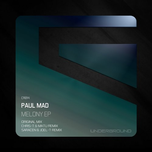 Paul Mad – Melony [CR014]