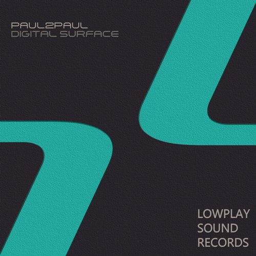 Paul2Paul - Digital Surface [LOWPLAY 015]