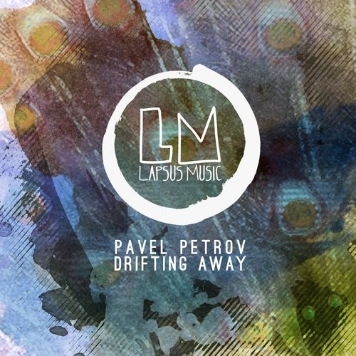 Pavel Petrov – Drifting Away [LPS154]
