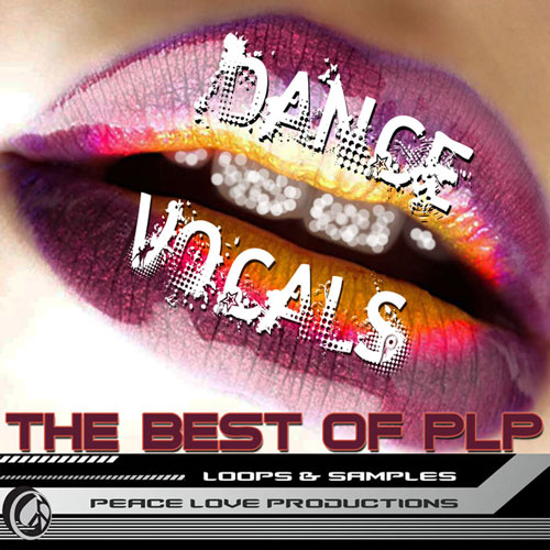 Peace Love Productions The Best Of PLP Dance Vocals ACiD WAV AiFF REX-KRock