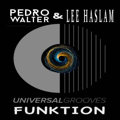 Pedro Walter, Lee Haslam - Funktion (Lee Haslam Tech Groove Remix) [GBUKAQ 71500027]