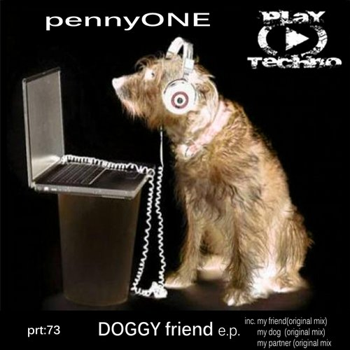 Pennyone - Doggy Friend [PTR73]