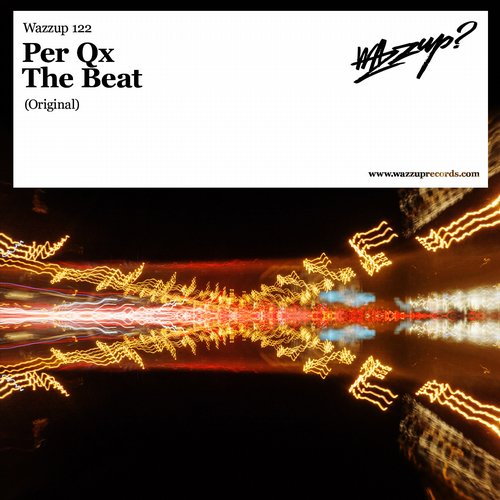 Per QX - The Beat [WAZZUP122]