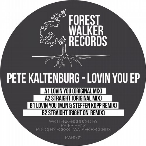 Pete Kaltenburg - Lovin You EP [FWR009]