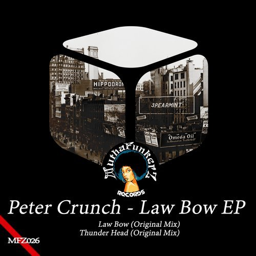 Peter Crunch - Law Bow EP [MFZ026]