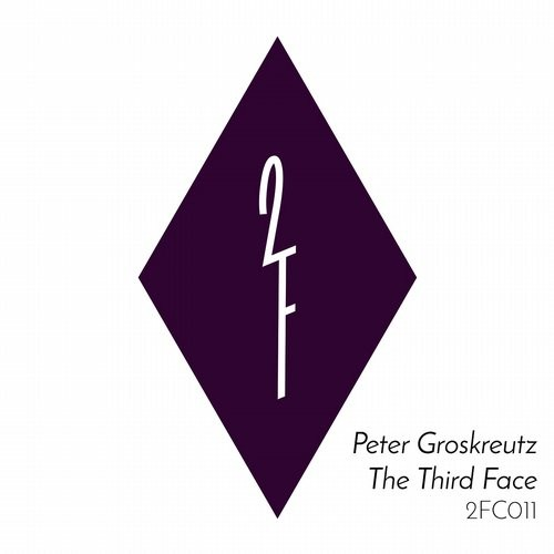 Peter Groskreutz - The Third Face [2FC011]