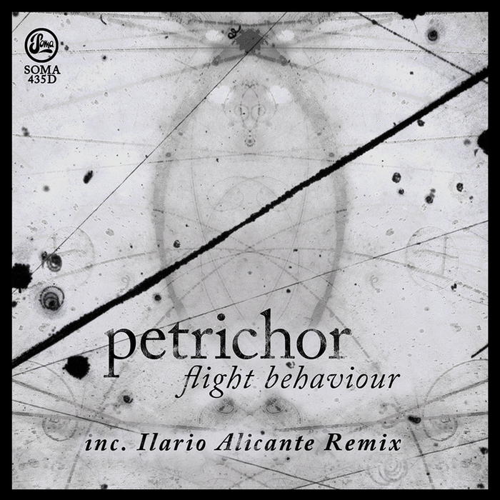 Petrichor - Flight Behaviour [SOMA435D]