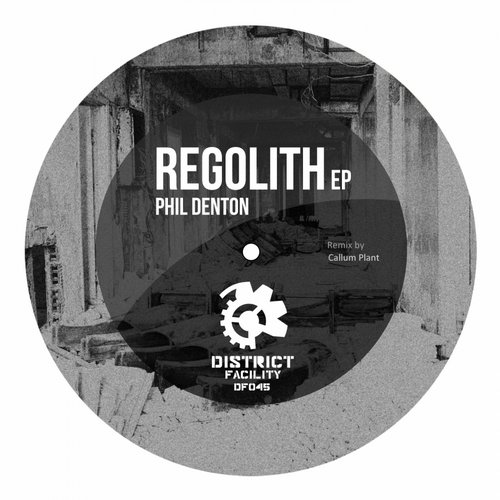 Phil Denton - Regolith [DF045]