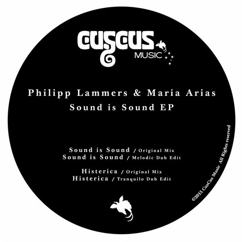 Philipp Lammers, Maria Arias - Sound Is Sound EP [CUS 10]